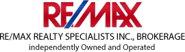 RE/MAX REALTY SPECIALISTS INC., BROKERAGE independently Owned and Operated